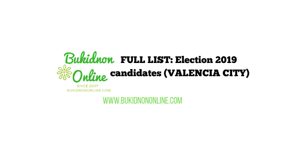 valencia bukidnon candidates election 2019