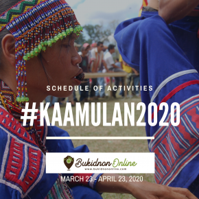 Official Kaamulan Festival Bukidnon 2020 Schedule of Activities (UPDATE: Kaamulan 2020 now canceled)