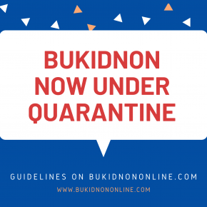 Province of Bukidnon now placed under community quarantine