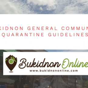 What you need to know about the Bukidnon General Community Quarantine guidelines