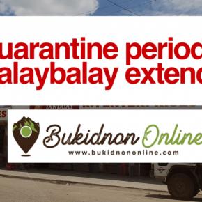 EXTENDED: Enhanced community quarantine period in Malaybalay City